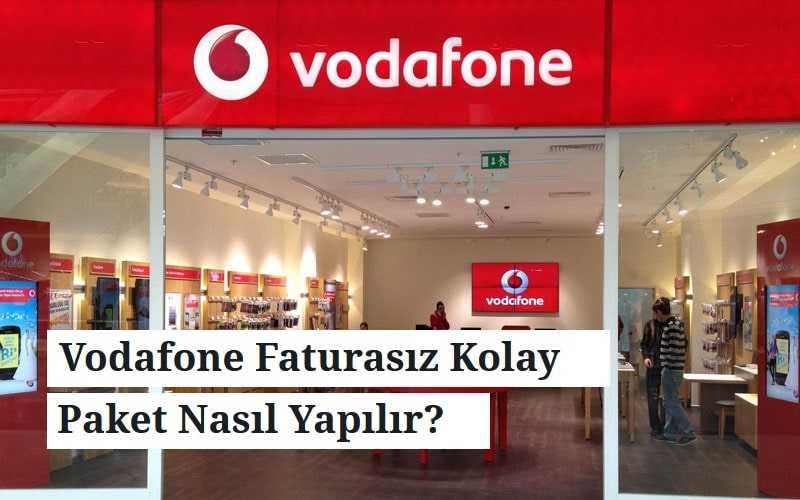 Vodafone Faturasız Kolay Paket Nasıl Yapılır? Bedava İnternet