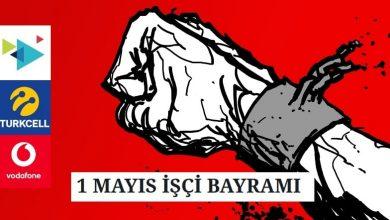 Photo of 1 MAYIS İŞÇİ BAYRAMI (Turkcell, Vodafone, Türk Telekom)