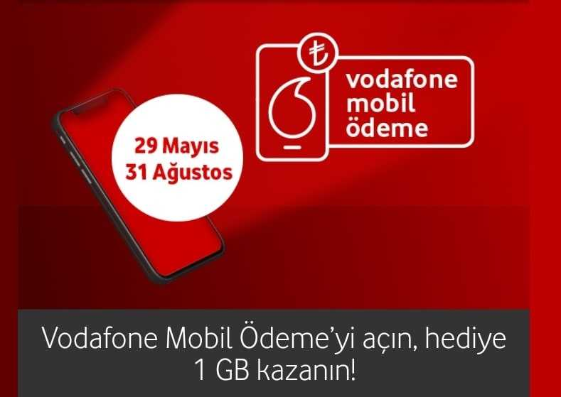 Vodafone Mobil Ödeme Açma 1 GB Bedava İnternet Kampanyası