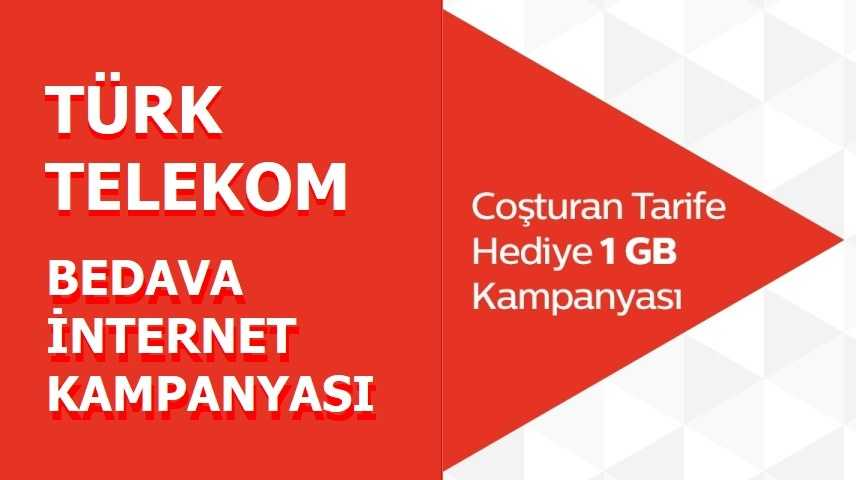 Türk Telekom Faturasız Coşturan 3 GB Bedava İnternet Paketi