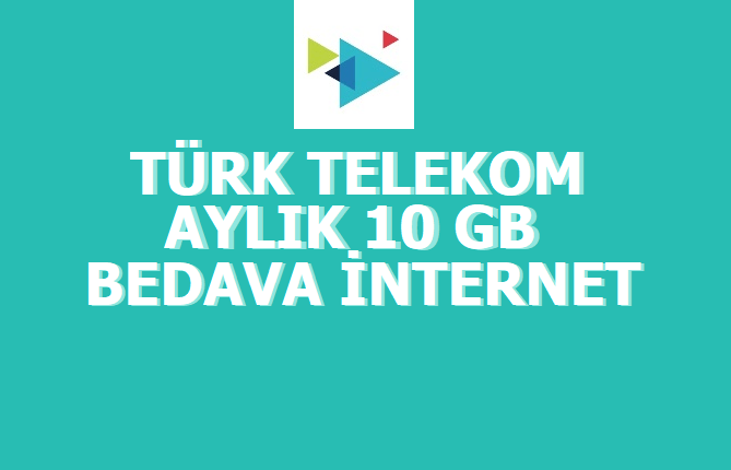 Türk Telekom Sil Süpür 10 GB Bedava İnternet
