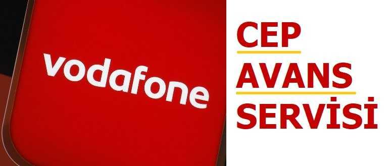 Vodafone Cep Avans Açma ve İptal Etme Nasıl Yapılır?