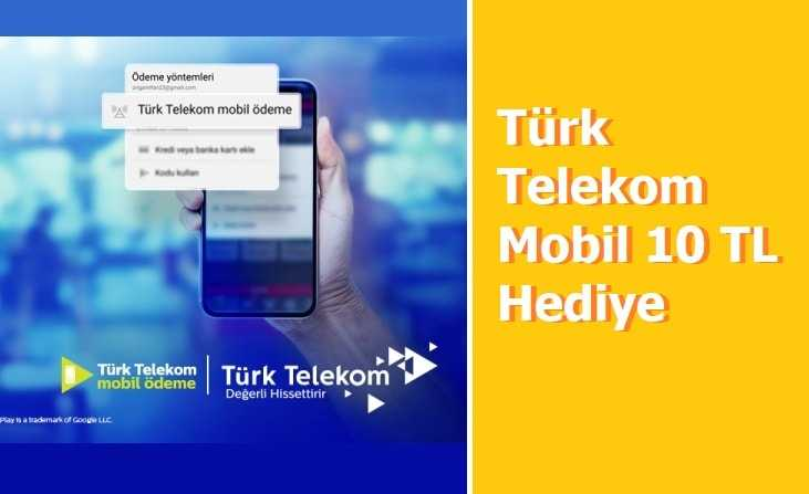 Türk Telekom Mobil 10 TL Hediye