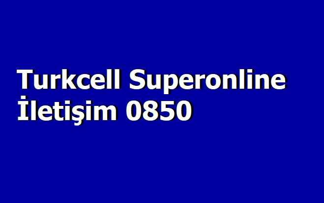 Turkcell Superonline İletişim 0850