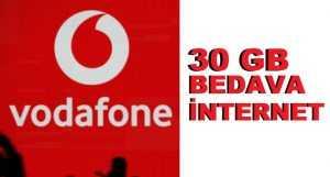 Vodafone 30 GB Bedava İnternet